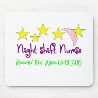 Night Shift Nurse Keepin Em alive until 7 05 Mouse Mat