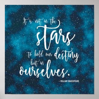 Night Sky Shakespeare Destiny Quote Poster
