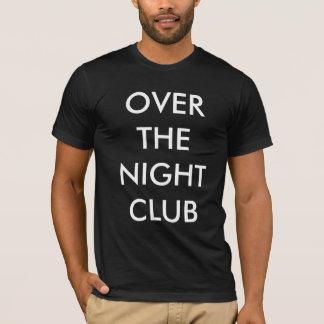 Nightclub dark T-Shirt