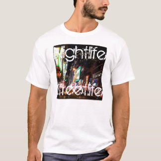 NightlifeStreetlife T-Shirt