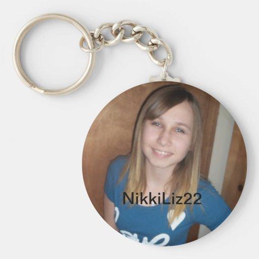 NikkiLiz22 is the best Keychain