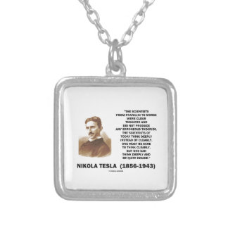 Nikola Tesla Clear Thinkers Sane To Think Clearly Personalized Necklace