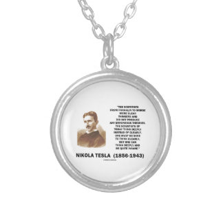 Nikola Tesla Clear Thinkers Sane To Think Clearly Custom Jewelry