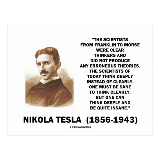 Nikola Tesla Clear Thinkers Sane To Think Clearly Postcards