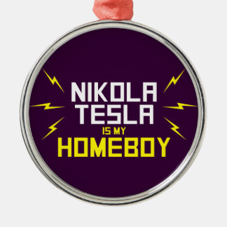 Nikola Tesla is My Homeboy Christmas Ornaments