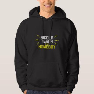 Nikola Tesla is My Homeboy Hooded Pullover