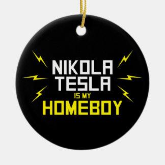 Nikola Tesla is My Homeboy Round Ceramic Decoration