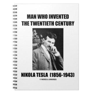 Nikola Tesla Man Who Invented The 20th Century Notebooks