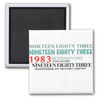 NINETEEN EIGHTY THREE REFRIGERATOR MAGNET