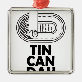 Nineteenth January - Tin Can Day Metal Ornament