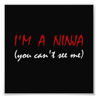 Ninja Can?t See Me Photo Print
