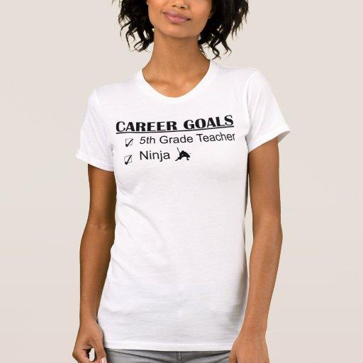 Ninja Career Goals - 5th Grade Shirts