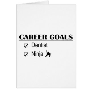 Ninja Career Goals - Dentist Card