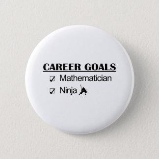 Ninja Career Goals - Mathematician 6 Cm Round Badge