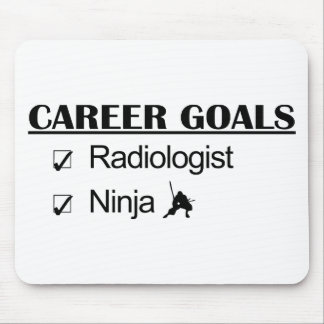 Ninja Career Goals - Radiologist Mouse Pad