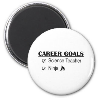 Ninja Career Goals - Science Teacher Magnet