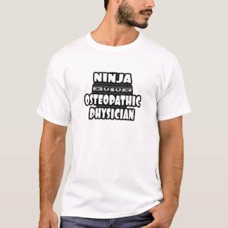 Ninja Osteopathic Physician T-Shirt