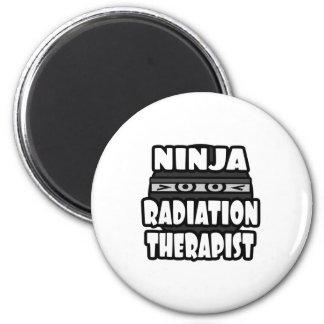 Ninja Radiation Therapist Fridge Magnets
