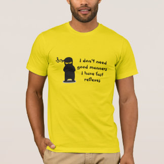 Ninja Reflexes T-Shirt