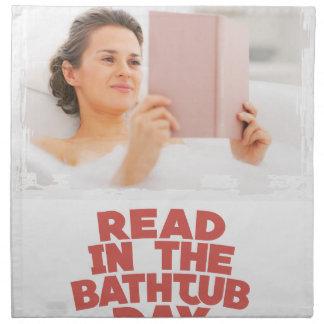 Ninth February - Read In The Bathtub Day Printed Napkin