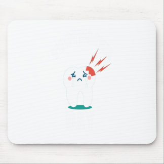 Ninth February - Toothache Day - Appreciation Day Mouse Pad