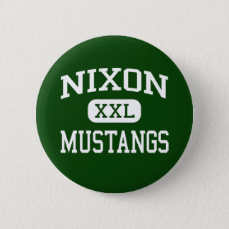 Nixon - Mustangs - High School - Laredo Texas 6 Cm Round Badge