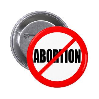 """""""NO ABORTION"""" 6 CM ROUND BADGE"""