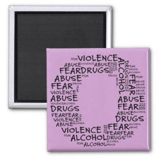 No Abuse, Drugs, or Fear (Letter O - Part of Set) Fridge Magnet