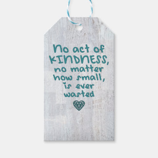 No Act of Kindness is Ever Wasted Gift Tags