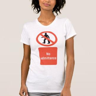 No Admittance Sign Womens T-Shirt