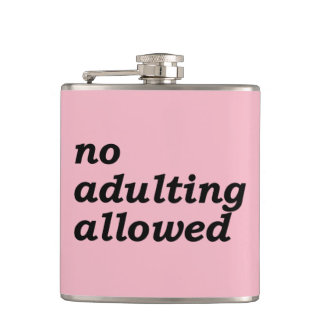 No Adulting Allowed Flask