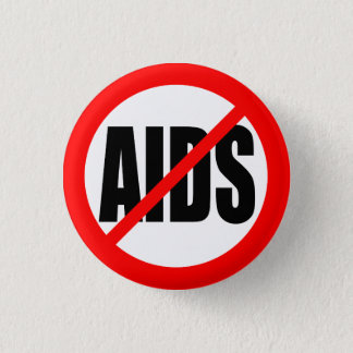 """NO AIDS"" 3 CM ROUND BADGE"