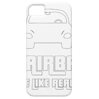No airbags, we die like real man case for the iPhone 5