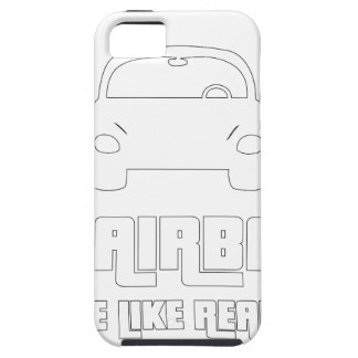 No airbags, we die like real man iPhone 5 covers