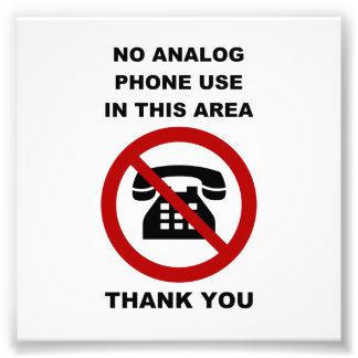 No Analog Phones Thank You Art Photo