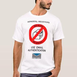 No Auth, No Entry 2; Black text T-Shirt