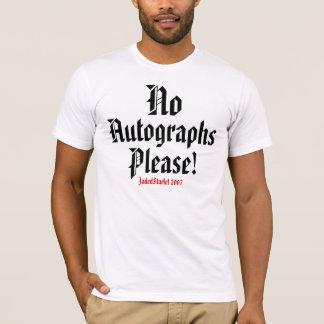 No, Autographs, Please!, JadedStarlet 2007 MENS T-Shirt