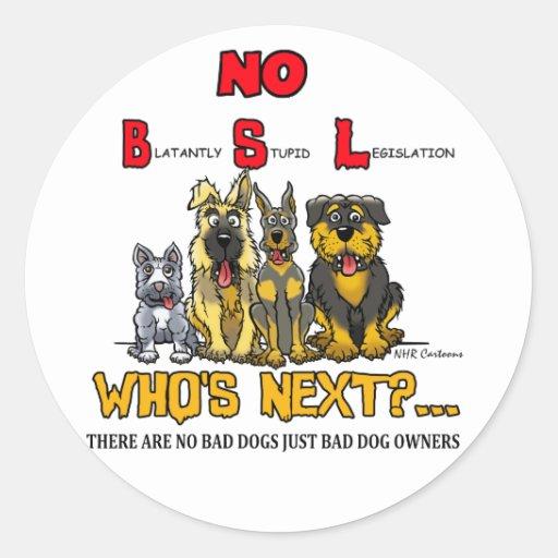 No B.S.L  No Breed Specific Legislation Round Sticker