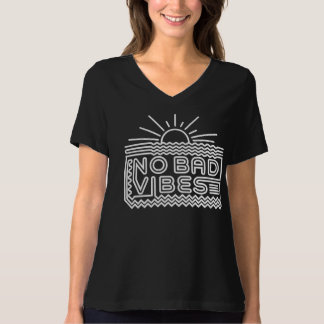 NO BAD VIBES Women's ShirtS