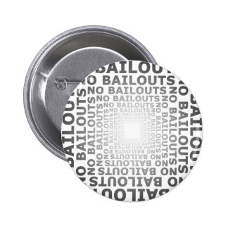 No Bailouts 6 Cm Round Badge