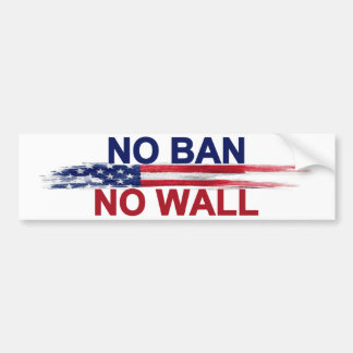 No Ban No Wall Bumper Sticker