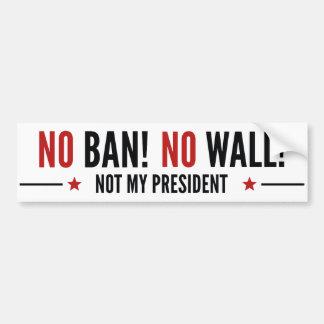 No Ban! No Wall! Bumper Sticker