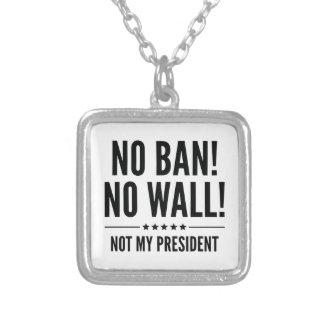 No Ban! No Wall! Silver Plated Necklace