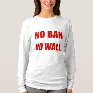 No Ban, No Wall T-Shirt