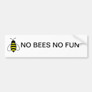 NO BEES NO FUN Bumper sticker