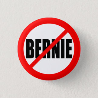 """NO BERNIE"" 3 CM ROUND BADGE"