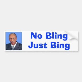 No Bling, Just Bing Bumper Sticker