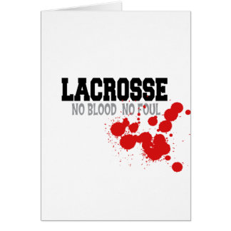 No Blood No Foul Lacrosse Cards Cards