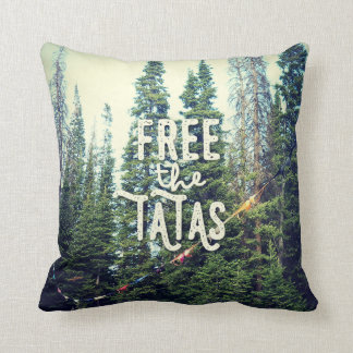 No Bras Allowed In The Forest Cushion