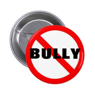 No Bully 6 Cm Round Badge